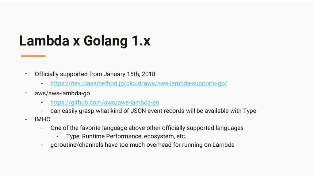 Lambda x Golang 1.x - Officially supported from...