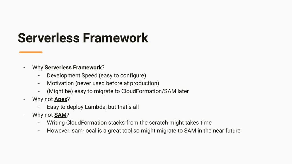 Serverless Framework - Why Serverless Framework...