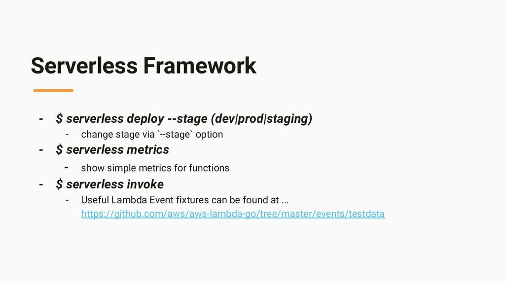 Serverless Framework - $ serverless deploy --st...