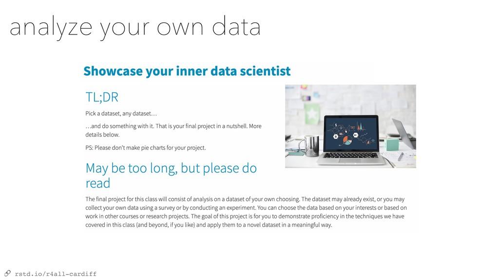 rstd.io/r4all-cardiff analyze your own data