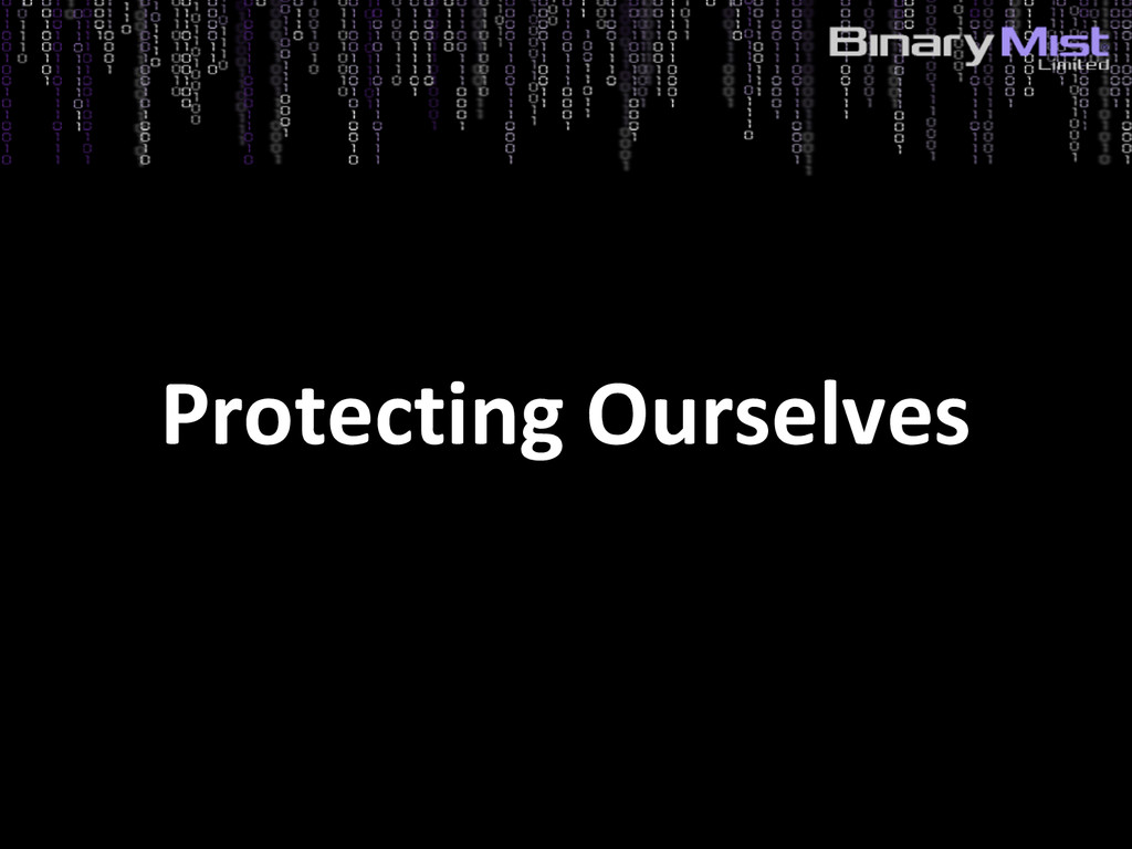 5: Identify Risks? Protecting Ourselves