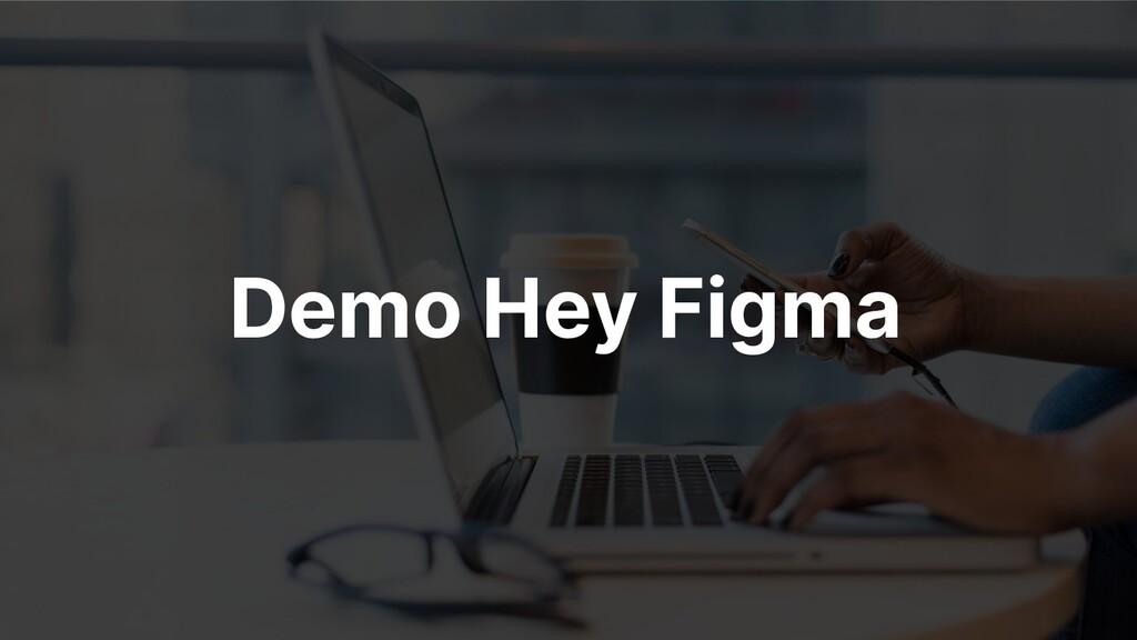 Demo Hey Figma