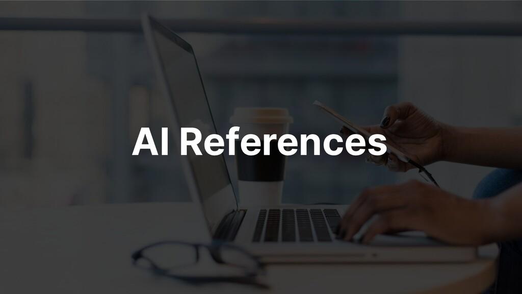 AI References
