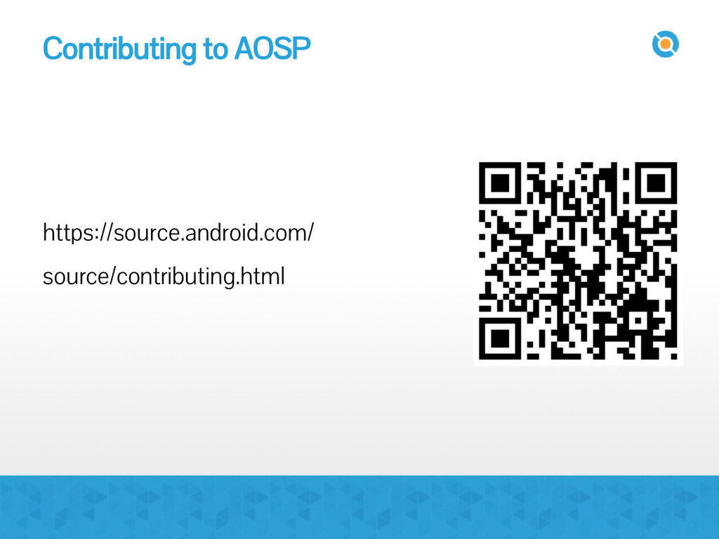 Contributing to AOSP https://source.android.com...