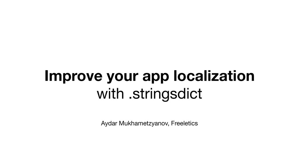Improve your app localization with .stringsdict...
