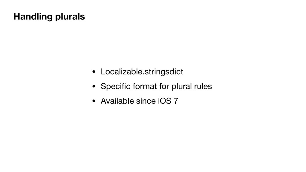 Handling plurals • Localizable.stringsdict  • S...