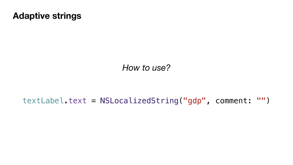 Adaptive strings textLabel.text = NSLocalizedSt...