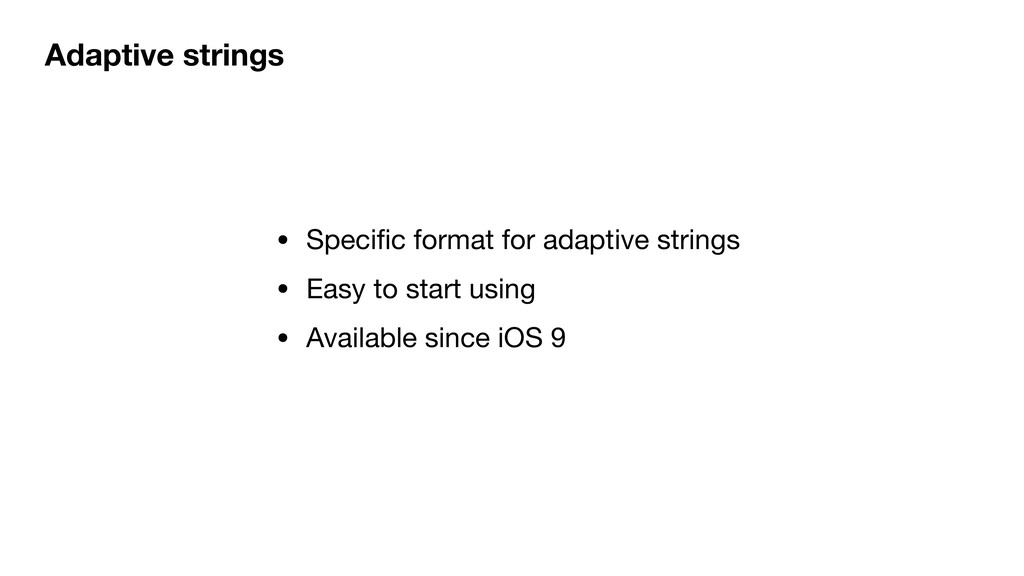 Adaptive strings • Specific format for adaptive ...