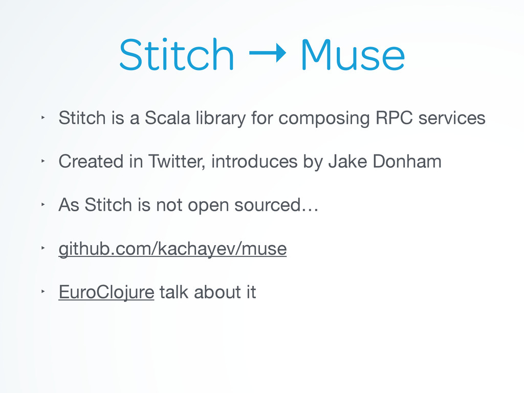 Stitch → Muse ‣ Stitch is a Scala library for c...