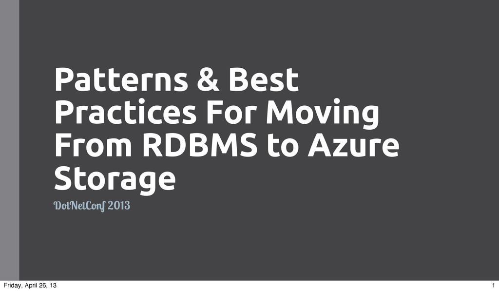 Patterns & Best Practices For Moving From RDBMS...