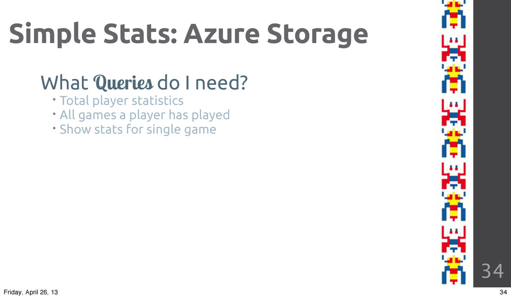 34 Simple Stats: Azure Storage What Queries do ...