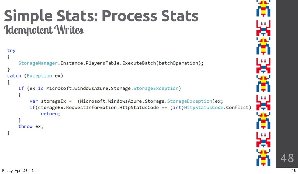 48 Simple Stats: Process Stats Idem otent Write...