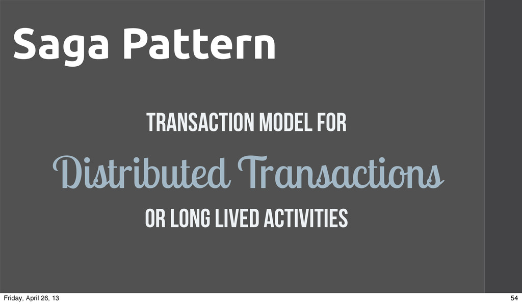 Saga Pattern Transaction Model for Distributed ...