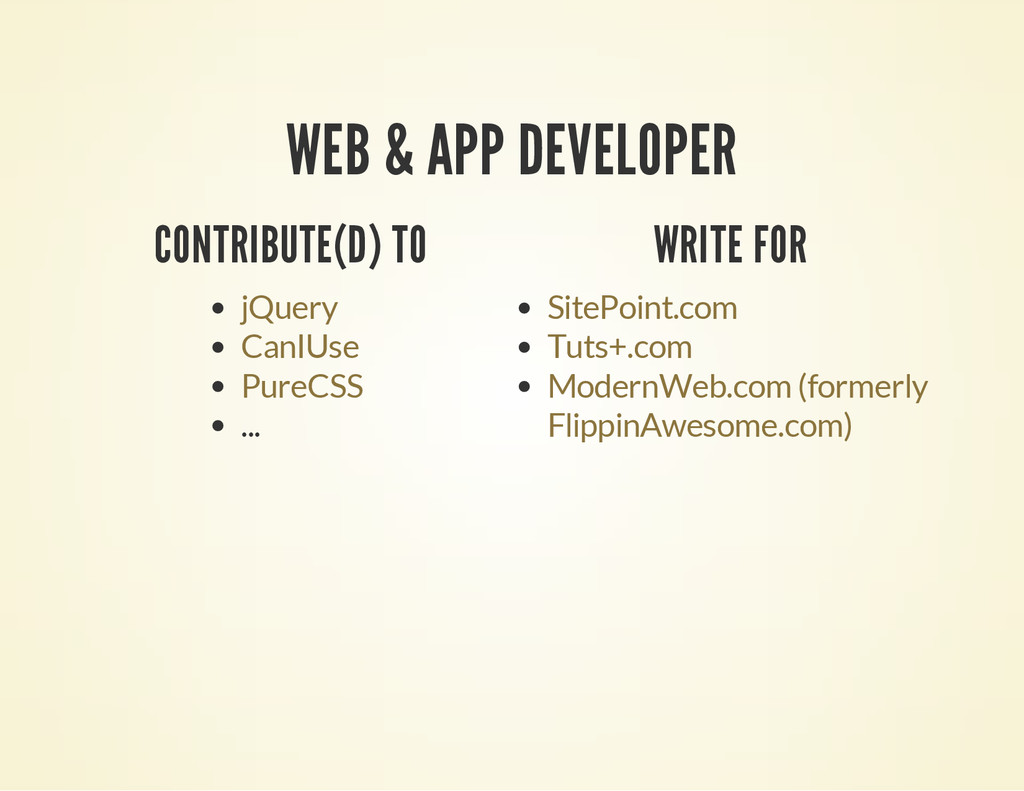 WEB & APP DEVELOPER CONTRIBUTE(D) TO ... jQuery...