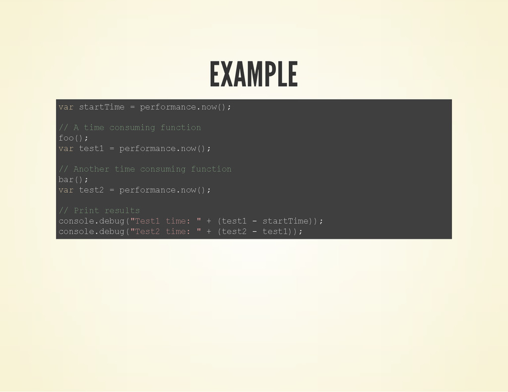 EXAMPLE v a r s t a r t T i m e = p e r f o r m...