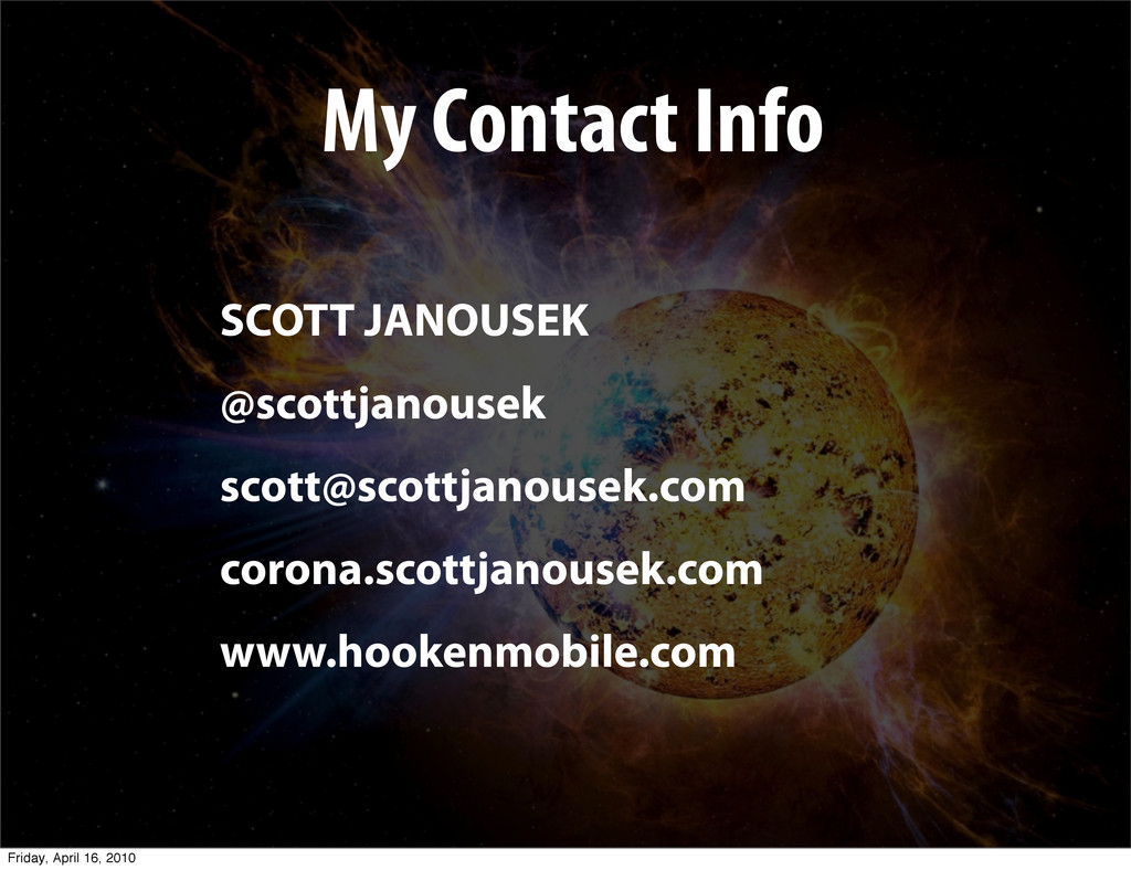My Contact Info SCOTT JANOUSEK @scottjanousek s...