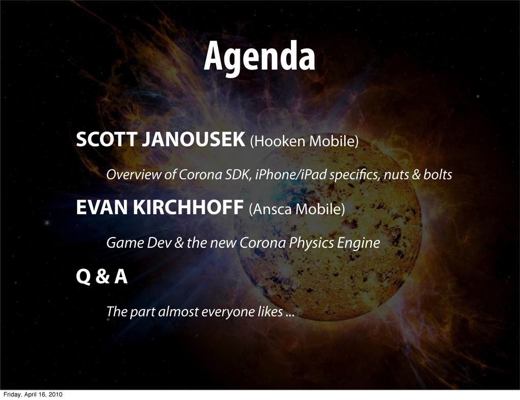 Agenda SCOTT JANOUSEK (Hooken Mobile) Overview ...