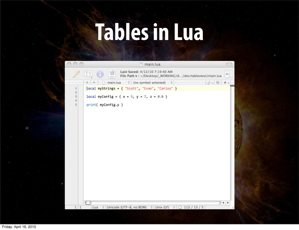 Tables in Lua Friday, April 16, 2010