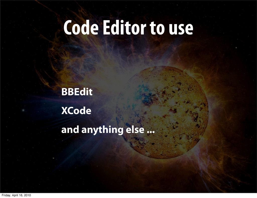 Code Editor to use BBEdit XCode and anything el...