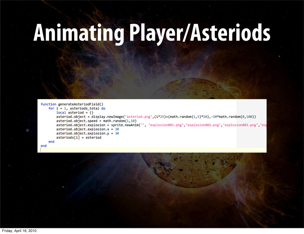 Animating Player/Asteriods Friday, April 16, 20...