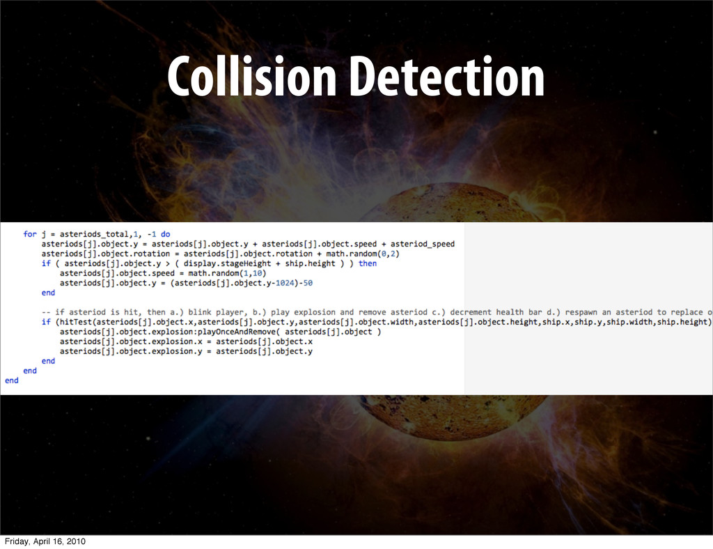 Collision Detection Friday, April 16, 2010