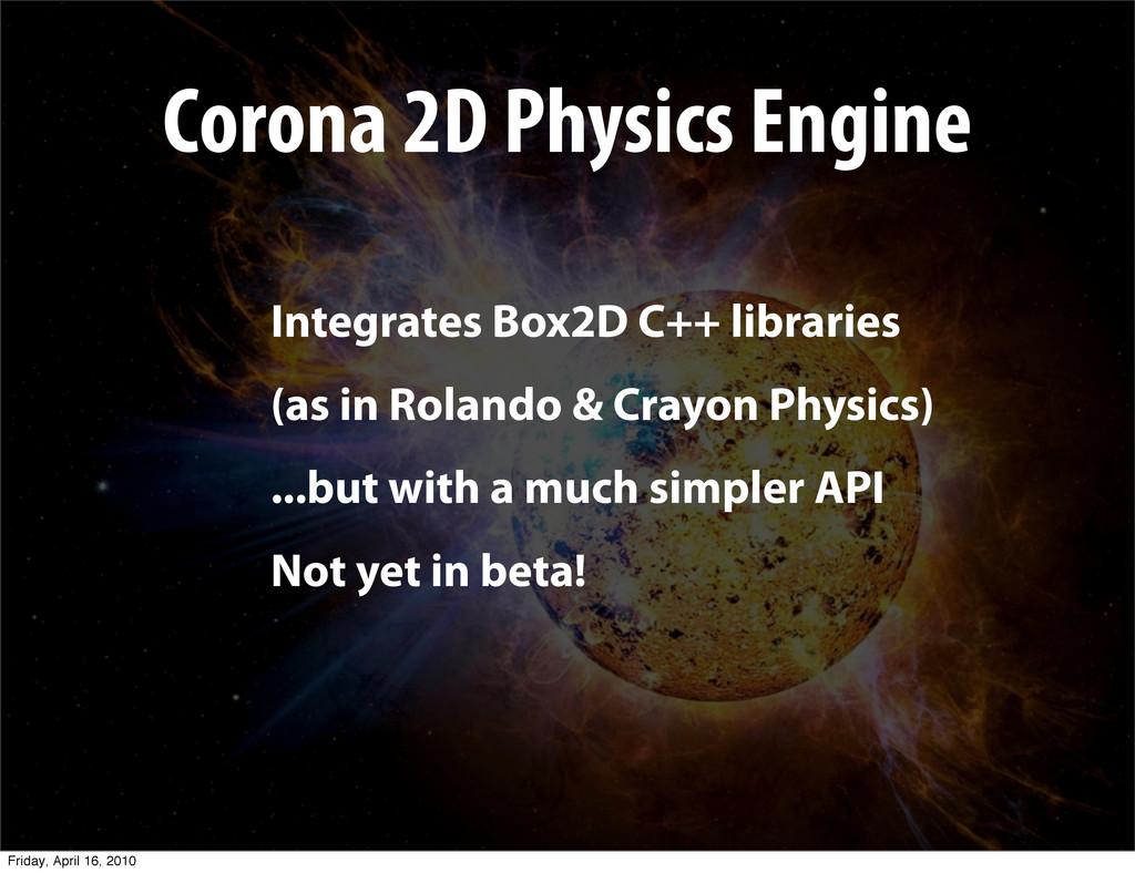 Corona 2D Physics Engine Integrates Box2D C++ l...