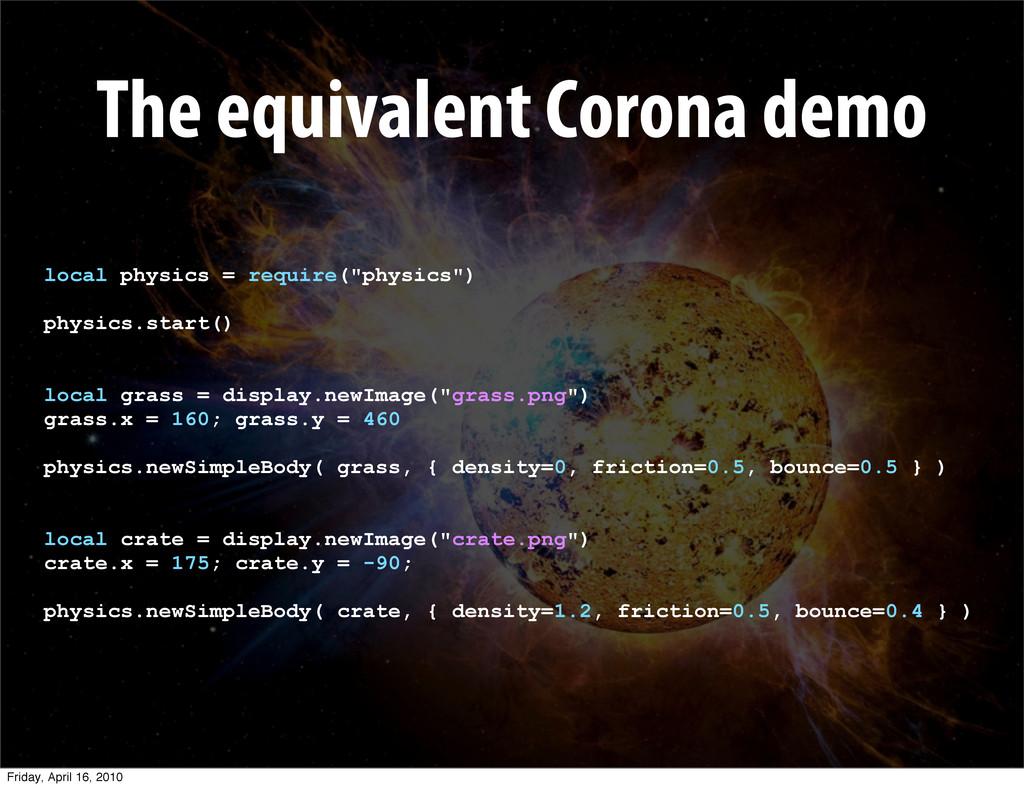 The equivalent Corona demo local physics = requ...