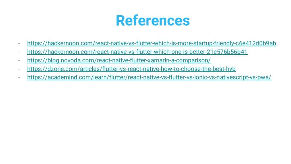 References - https://hackernoon.com/react-nativ...
