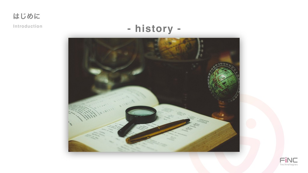 ͸͡Ίʹ Introduction - history -