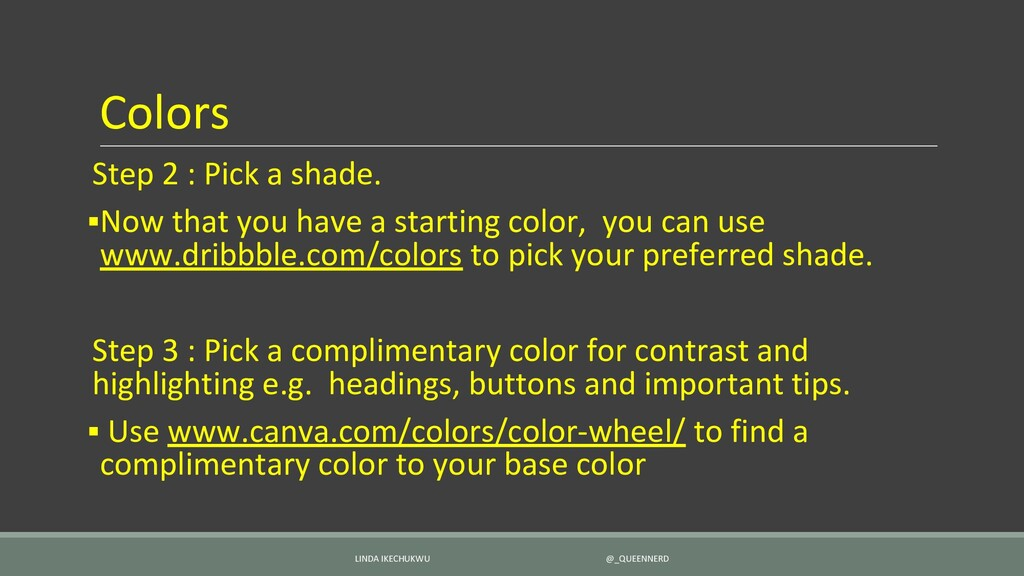Colors Step 2 : Pick a shade. ▪Now that you hav...