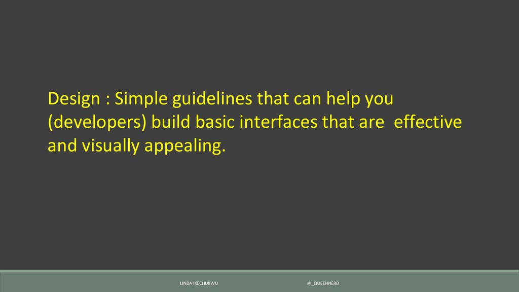 Design : Simple guidelines that can help you (d...