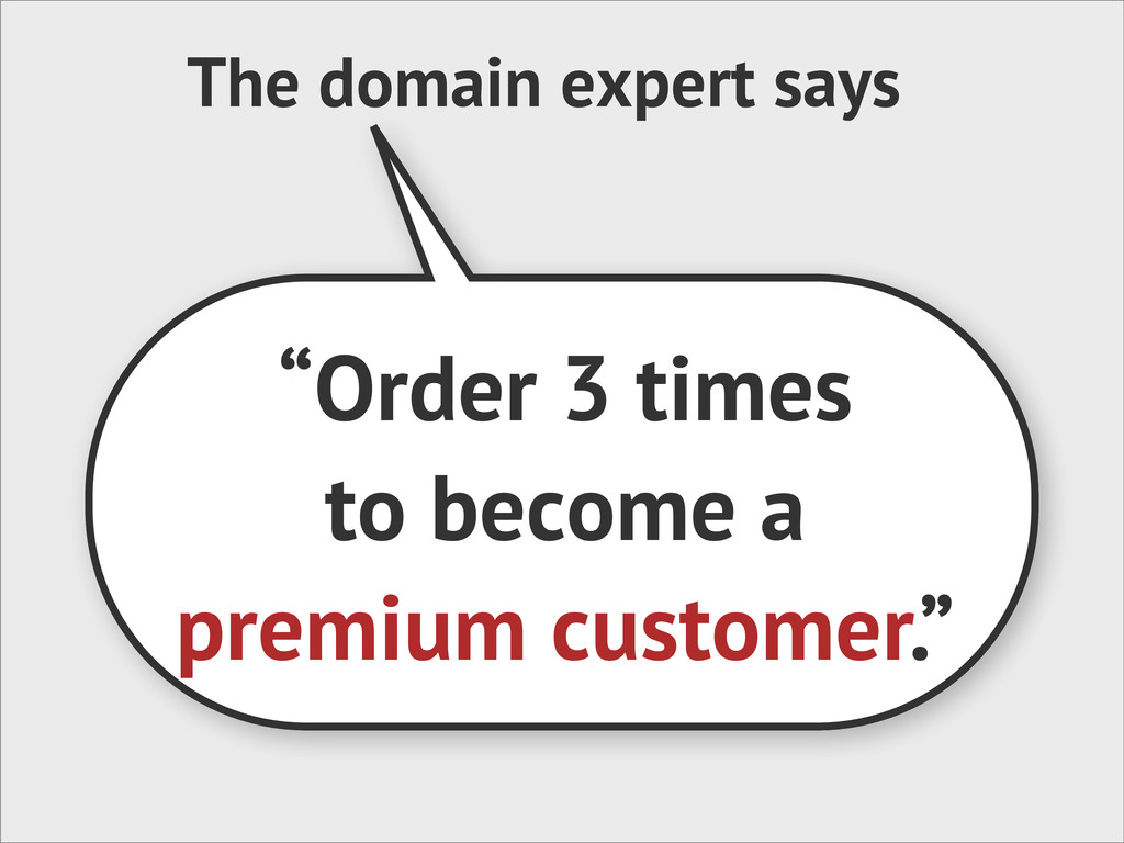 """The domain expert says """"Order 3 times to become..."""