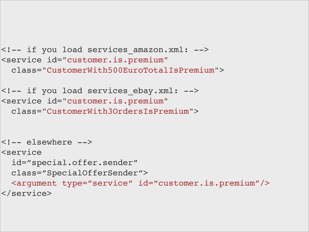 <!-- if you load services_amazon.xml: --> <serv...