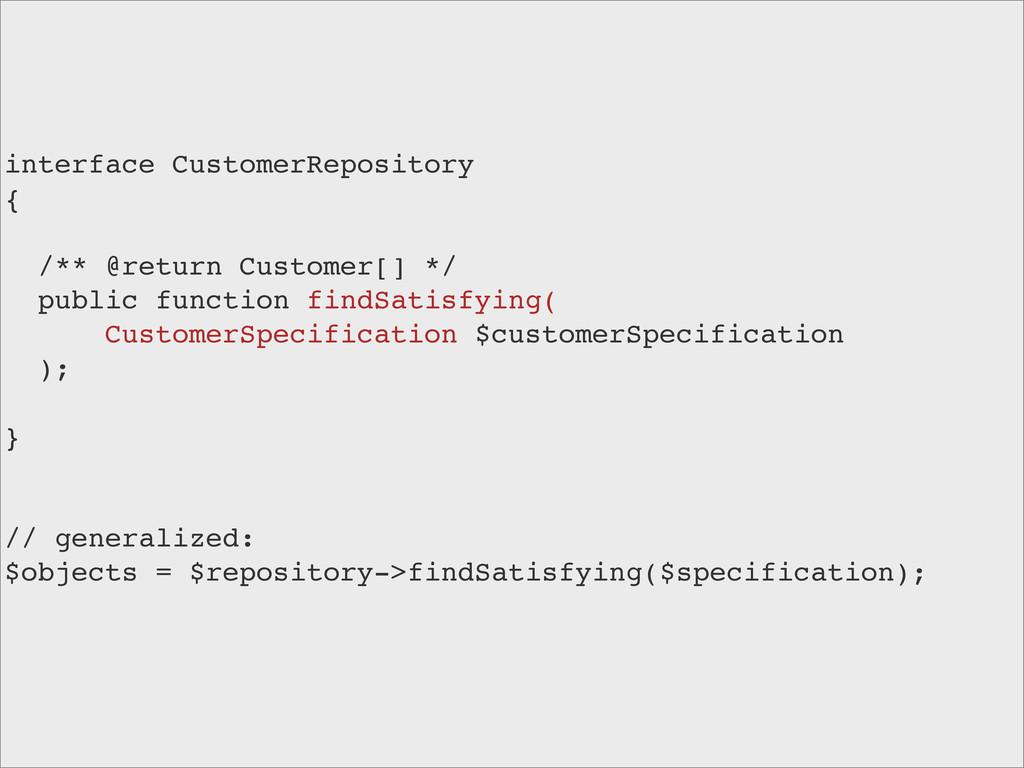 interface CustomerRepository { /** @return Cust...