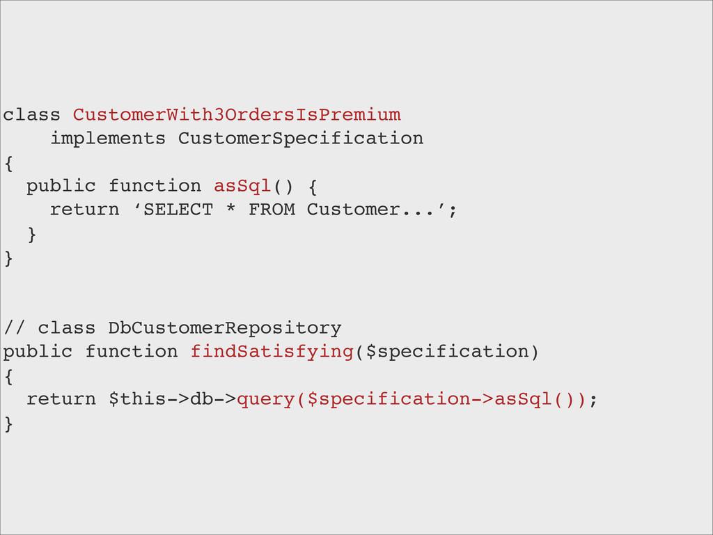 class CustomerWith3OrdersIsPremium implements C...