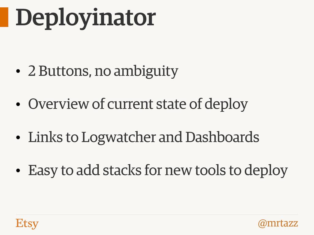 @mrtazz Deployinator • 2 Buttons, no ambiguity ...