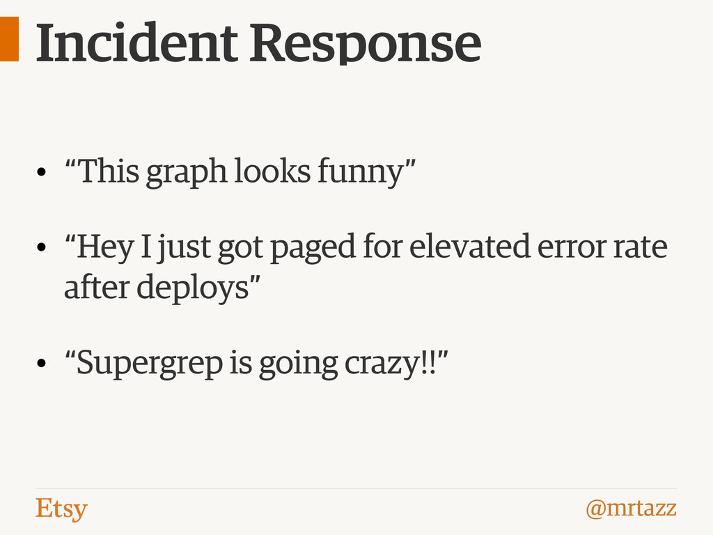 """@mrtazz Incident Response • """"This graph looks f..."""