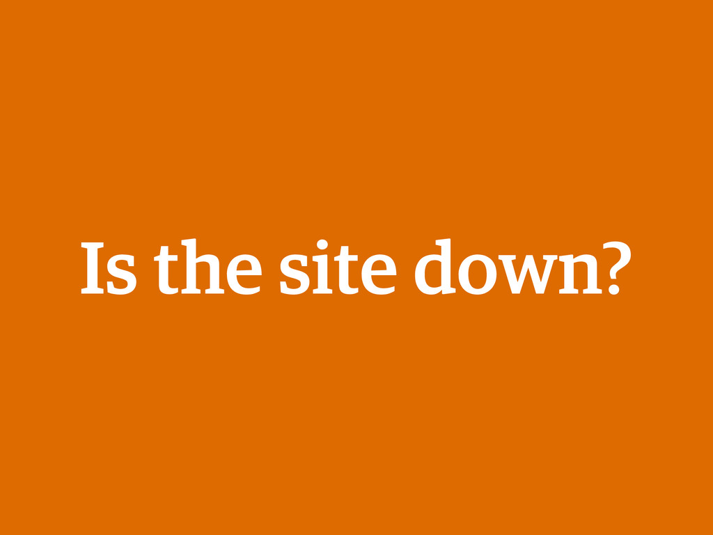 Is the site down?
