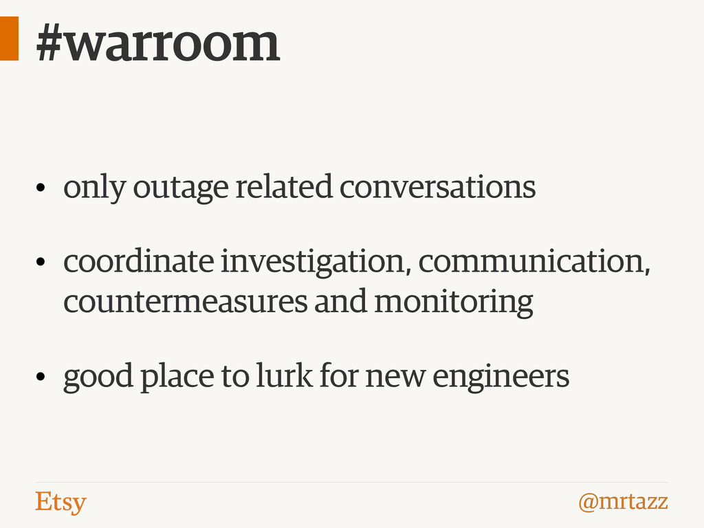 @mrtazz #warroom • only outage related conversa...