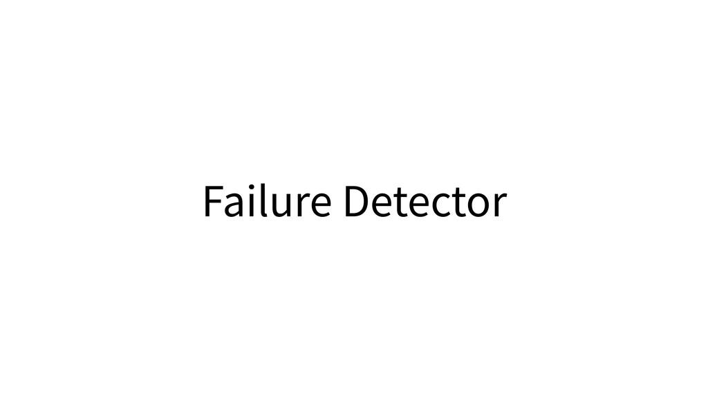 Failure Detector