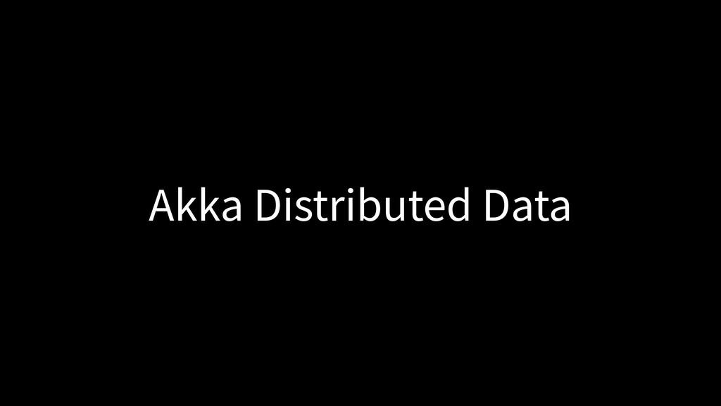 Akka Distributed Data