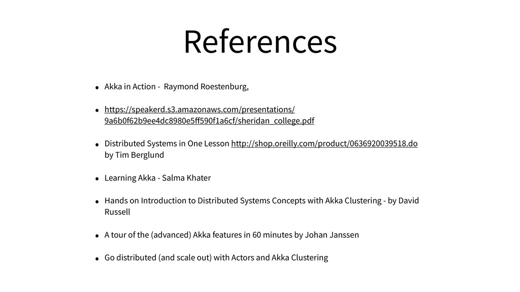 References • Akka in Action - Raymond Roestenbu...