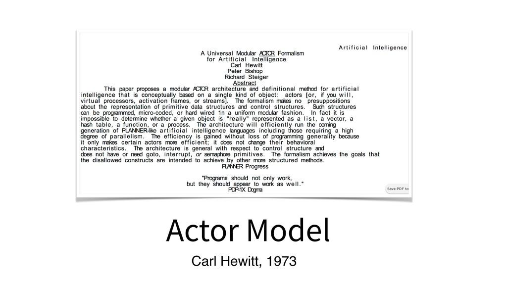 Actor Model Carl Hewitt, 1973