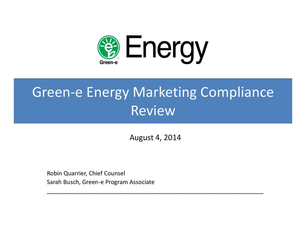Green‐e Energy Marketing Compliance Review Augu...
