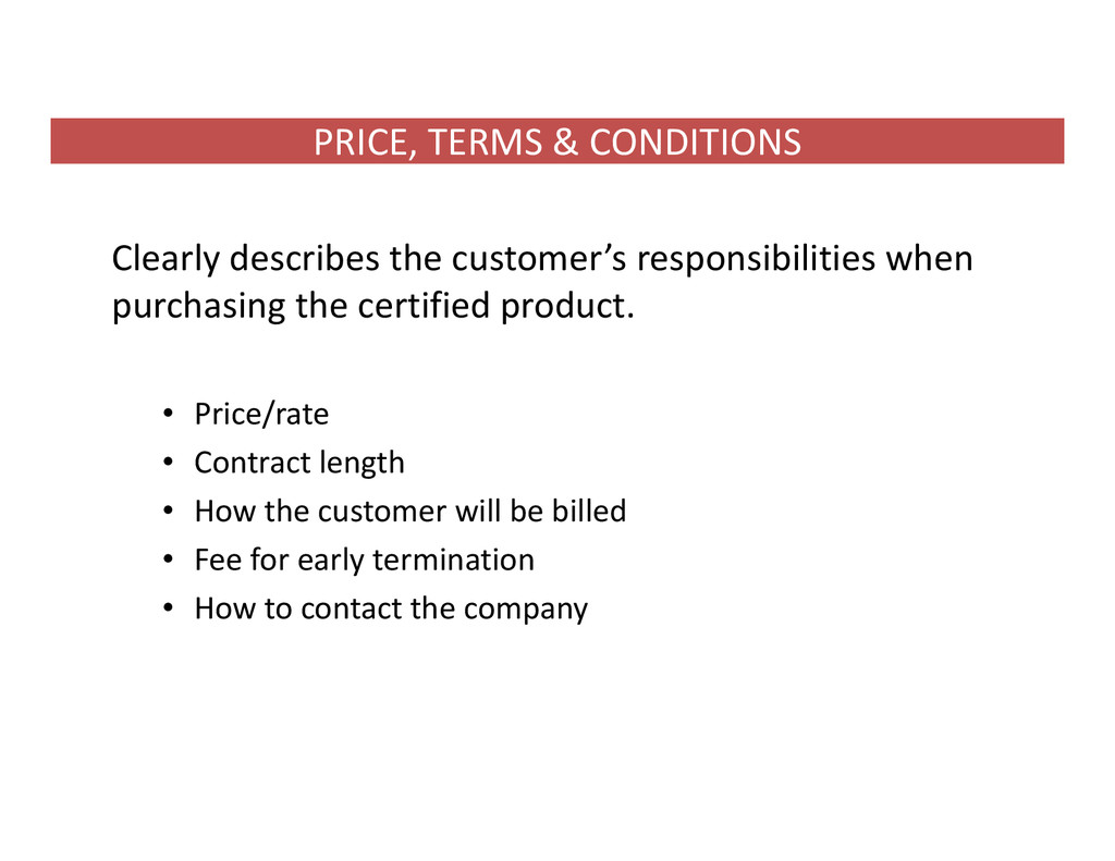 PRICE, TERMS & CONDITIONS Clearly describes the...