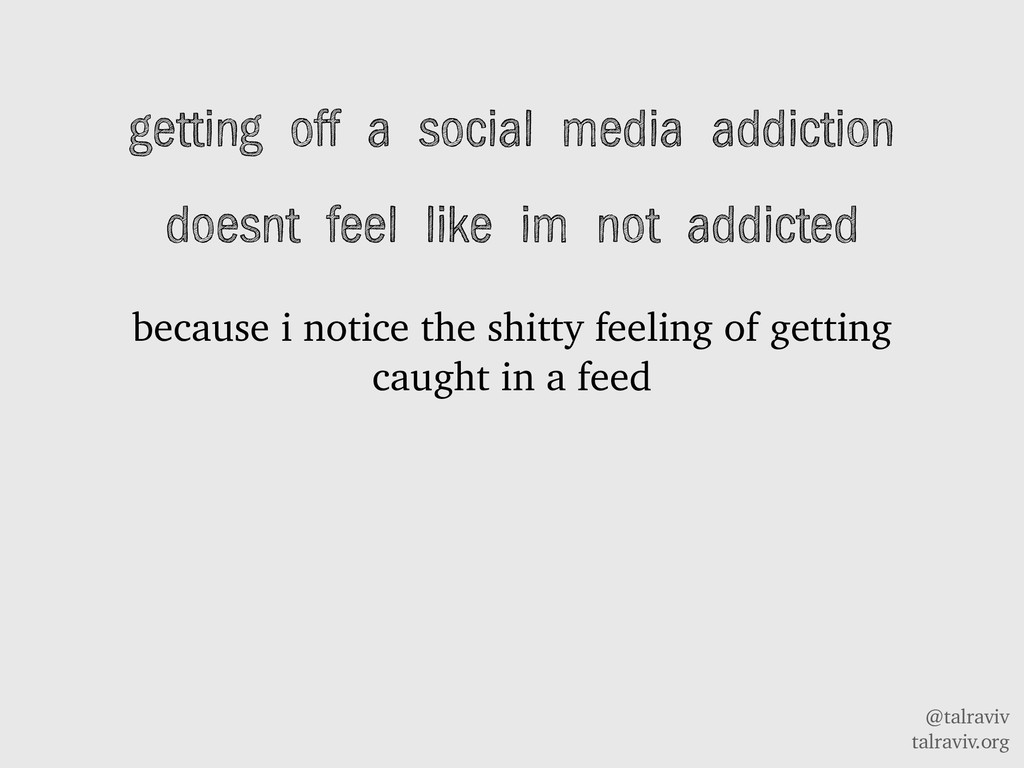 @talraviv talraviv.org getting off a social med...