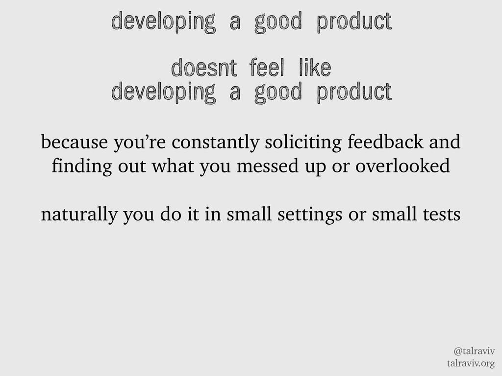 @talraviv talraviv.org developing a good produc...