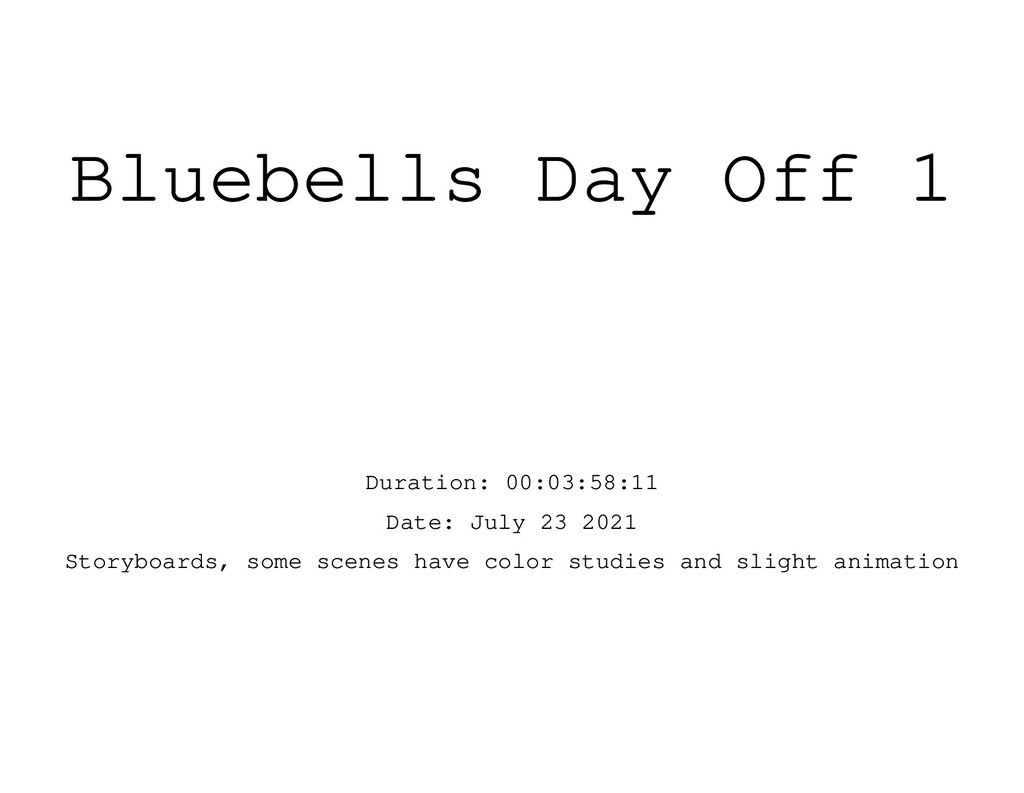 Bluebells Day Off 1 Duration: 00:03:58:11 Date:...