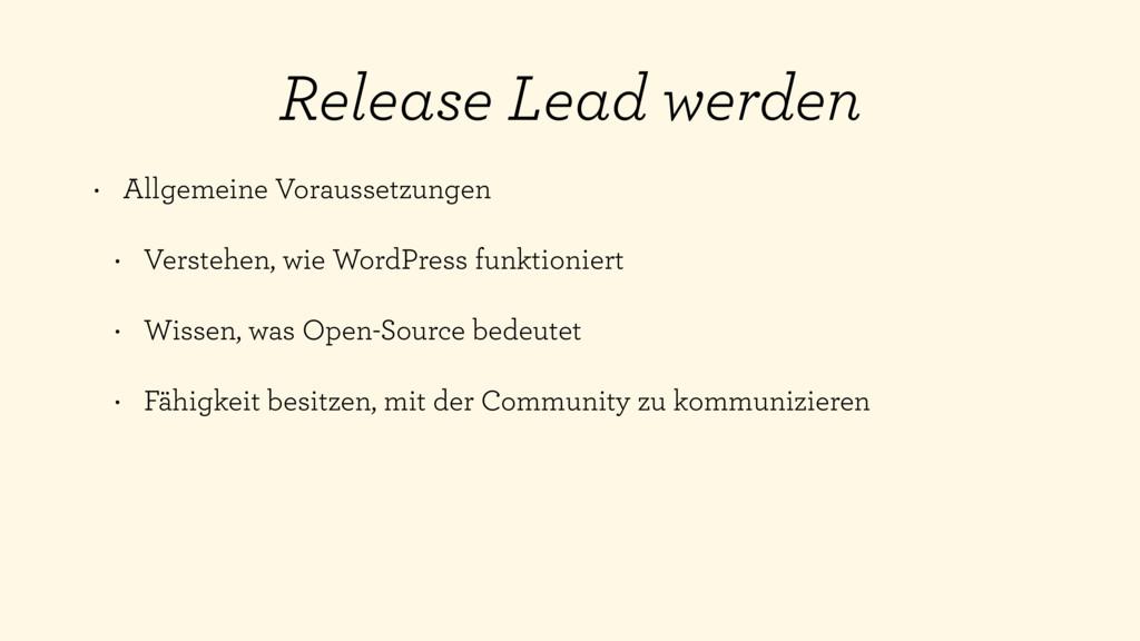 Release Lead werden • Allgemeine Voraussetzunge...