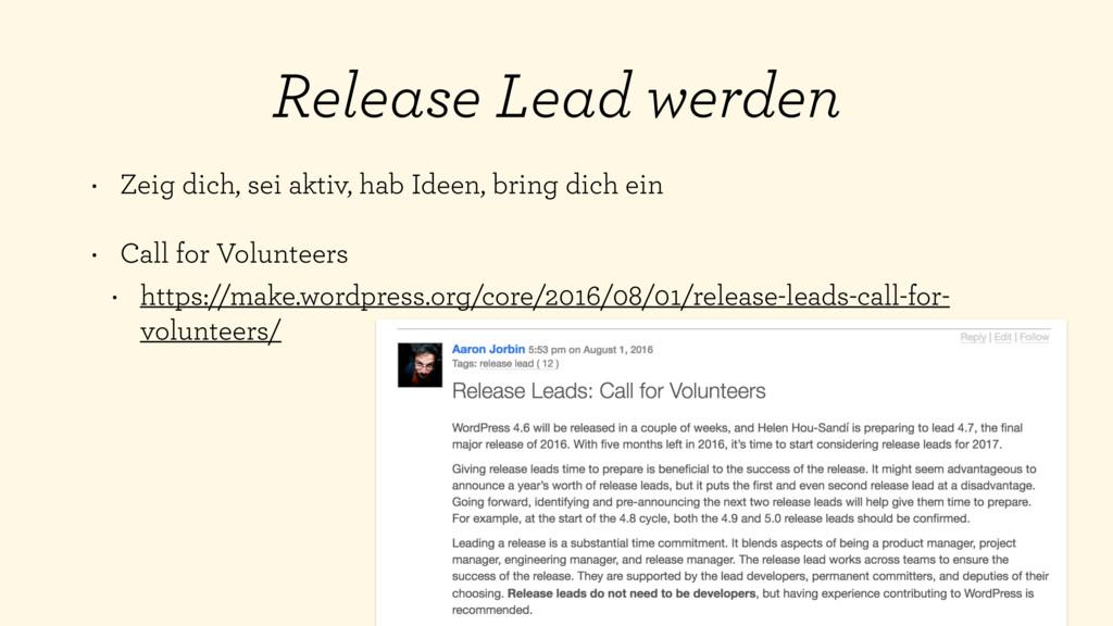 Release Lead werden • Zeig dich, sei aktiv, hab...